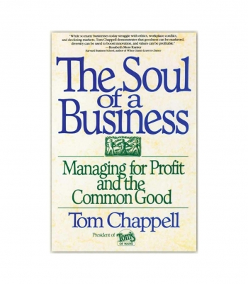 Soul of a Business - by Tom Chappell Made in USA | RAMBLERS WAY