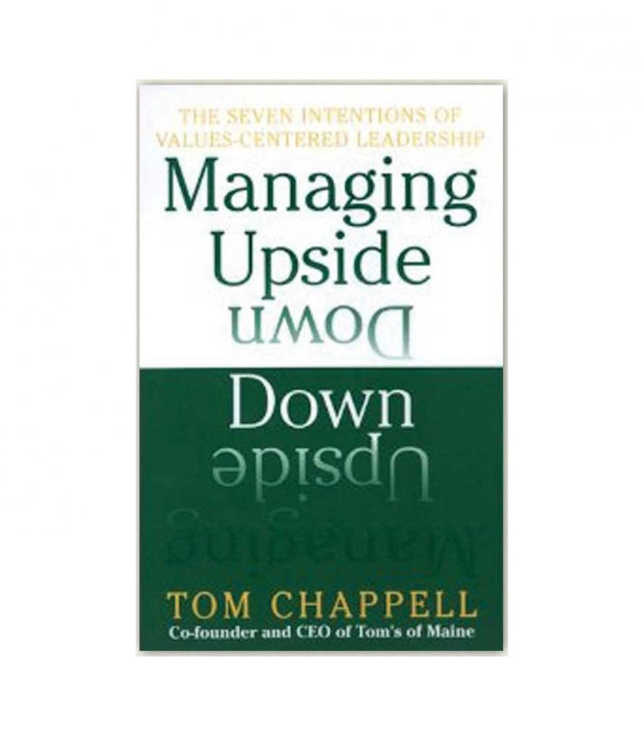 Managing Upside Down - by Tom Chappell Made in USA | Ramblers Way